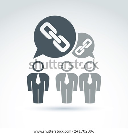 Teamwork and business team with chain link icon, linked social relations, organization, vector conceptual unusual symbol for your design. - stock vector