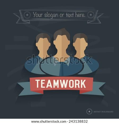 Teamwork design on blackboard background,clean vector - stock vector