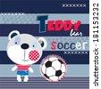 teddy bear soccer vector illustration - stock vector