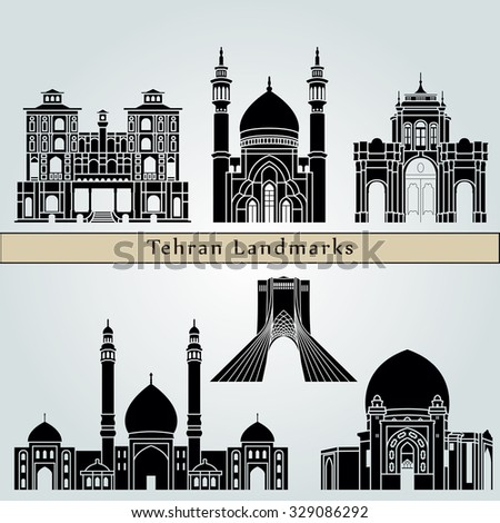 Tehran landmarks and monuments isolated on blue background in editable vector file - stock vector