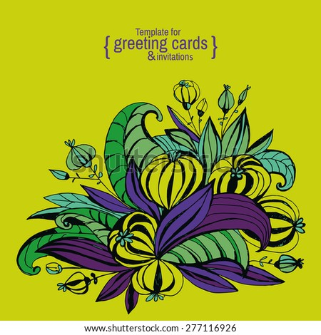 Template for greeting cards, invitations, posters, brochures or banners. Hand drawing fancy flowers.  - stock vector