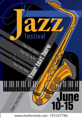 Template of poster for the music jazz festival with saxophone. - stock vector