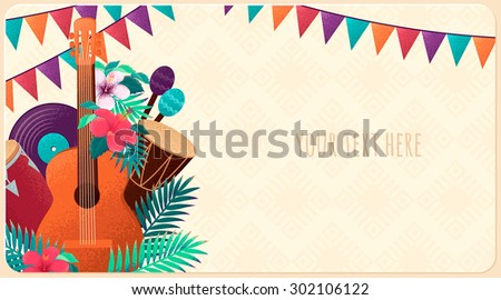 Template with guitar, percussion and conga drums, maracas, vinyl records, flags, palm leaves and hibiscus flowers. Design for card, flyer, invitation or banner. Place for your text  - stock vector