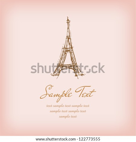 Template with sketchy illustration of Eiffel Tower and sample text. Illustrated romantic french background with place for your text
