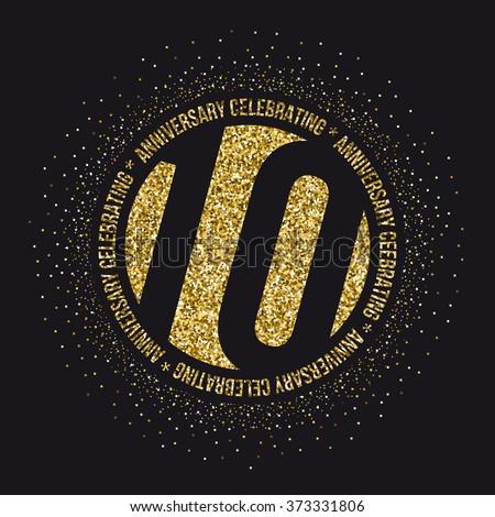 Ten years anniversary celebration logotype. 10th anniversary logo. - stock vector