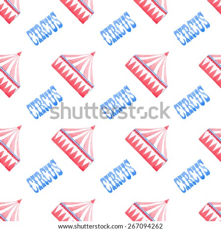 Tent. Seamless pattern with circus tent. Hand-drawn background. Vector illustration. Real watercolor drawing.