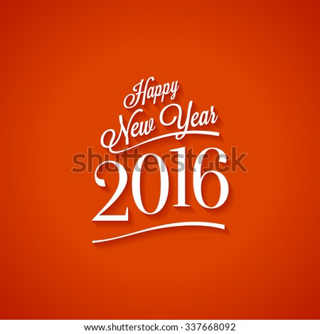 Text design of happy new year 2016. Vector Illustration. - stock vector