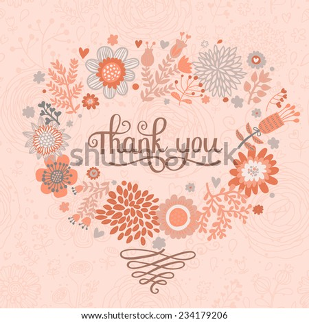 Thank you! Bright cartoon card made of flowers. Floral background in vintage colors - ideal for holiday invitations in vector - stock vector