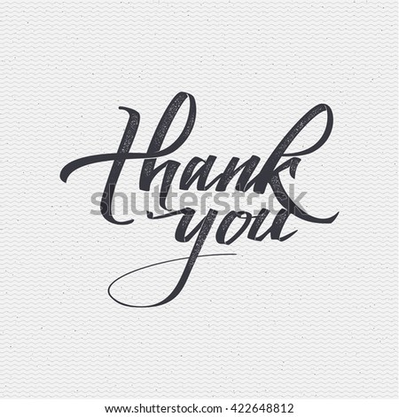 Thank you - card, background, lettering, calligraphy, a sticker can be used for your design - stock vector