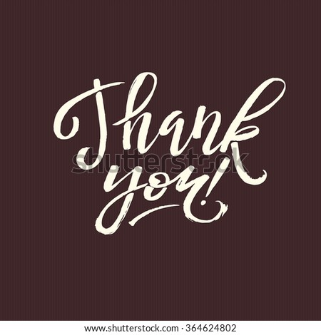 Thank You Card Calligraphic Inscription. Hand Lettering on Dark Brown Background. - stock vector