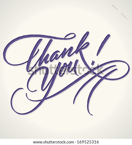 THANK YOU hand lettering -- custom handmade calligraphy, vector (eps8) - stock vector