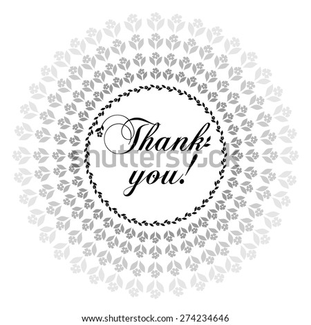 Thank you postcard, Ornament of flowers . Black and white color. Vector Version  - stock vector