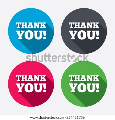 Thank you sign icon. Gratitude symbol. Circle buttons with long shadow. 4 icons set. Vector - stock vector