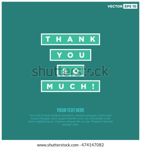 Thank You So Much! (Vector Illustration in Flat Style Design) With Text Box Template