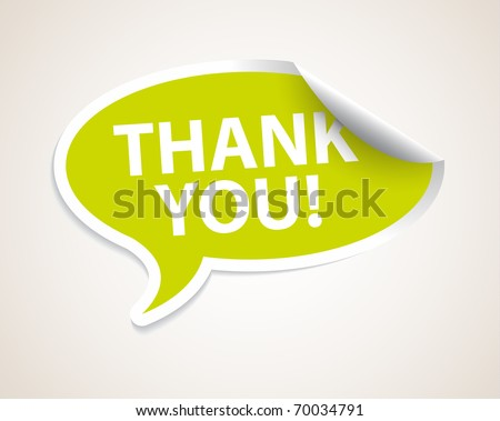 Thank you speech bubble as sticker / label with white border - stock vector