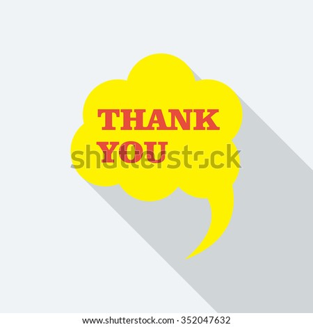 Thank You, speech bubble flat design with shadow icon. In trendy color pallet. - stock vector