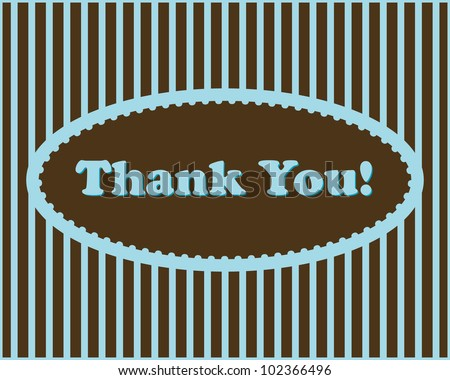 Thank You - Thank You text in oval frame on stripped background - stock vector