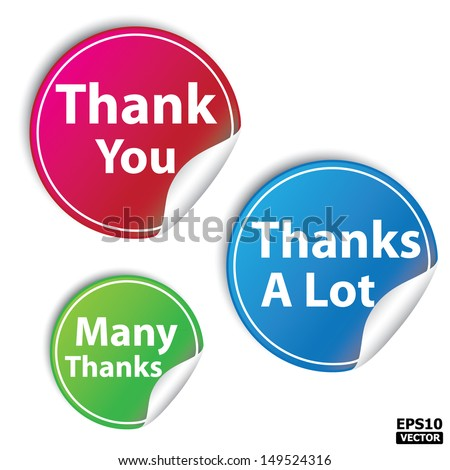 thank you, thanks a lot and many thanks stickers Set.-eps10 vector - stock vector
