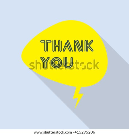 Thank you vector, appreciation and gratitude speech bubble in flat design with shadow icons set for business.   - stock vector