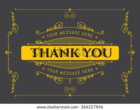 Thank you - vector typography. Thank you - vector retro design, graphic style. Thank you - graphic signboard in vintage style. Vintage ornament greeting card vector template - stock vector