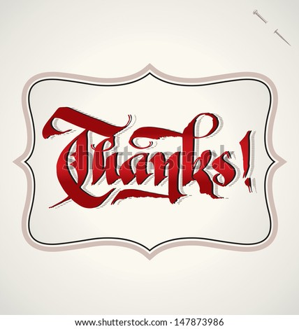 THANKS hand lettering -- handmade calligraphy, vector (eps8) - stock vector