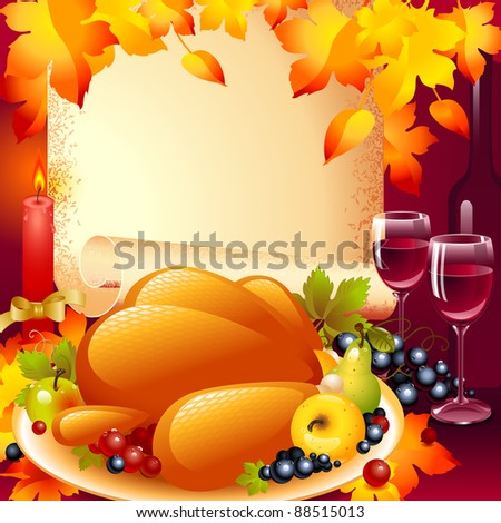 Thanksgiving card. background with turkey, the composition of fruits and wine glass  in the background of the old roll of paper and a candle with a bow on top autumn leaves. - stock vector