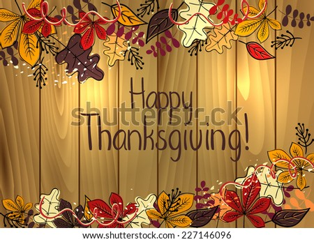 Thanksgiving card template with hand written text on wooden texture, vector - stock vector