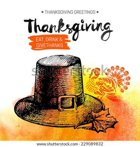 Thanksgiving Day background. Typographic poster. Hand drawn sketch and watercolor vector illustration