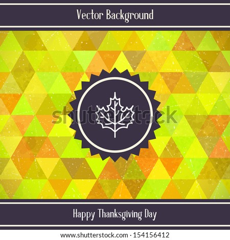 Thanksgiving Day Triangles geometric background. Vector illustration - stock vector