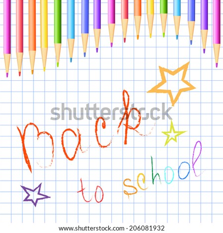 "The background page of the notebook, crayons and the words ""Back to school"" - stock vector"