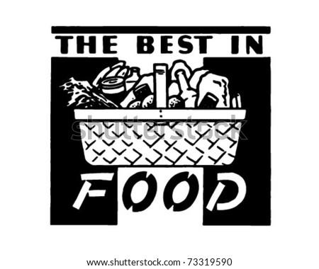 The Best In Food - Retro Ad Art Banner - stock vector