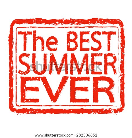 The BEST SUMMER EVER stamp text design