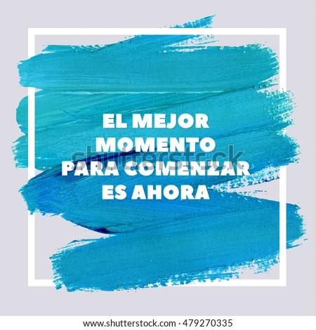 best time start now spanish motivation stock vector royalty free