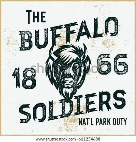 The Buffalo Soldiers Historic National Vintage Americana Style T Shirt Print Retro Textured Hand Lettering