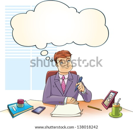 The businessman with the thinking bubble is dreaming over the blank papers on a table in the office. - stock vector