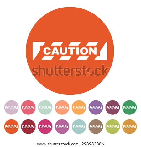 The caution icon. Danger and hazard, attention symbol. Flat Vector illustration. Button Set - stock vector