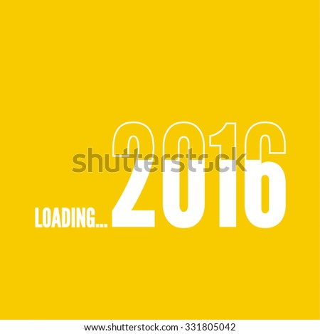 The concept of  new arrival in 2016. progress bar loader. - stock vector