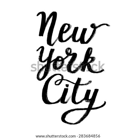 The custom hand lettering poster for your design. Creative typography. Hand drawn greeting card with text New York City. Tourism and travel. - stock vector