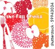 the fall fruits card - stock vector