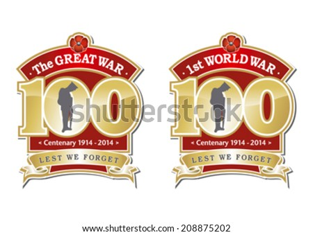 The First World War - The Great War Centenary graphic with Poppy and Soldier editable vector.