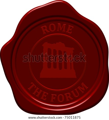 The forum. Sealing wax stamp for design use. - stock vector