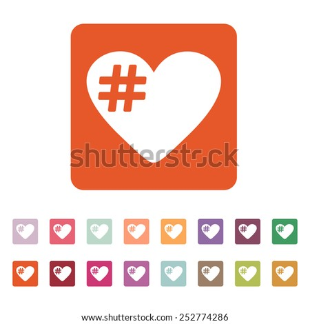The hash love icon. Hashtag heart symbol. Flat Vector illustration. Button Set - stock vector