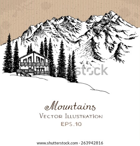 The House in the Mountains. Hand drawn Vector Illustration.