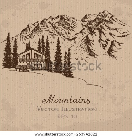 The House in the Mountains. Hand drawn Vector Illustration. - stock vector
