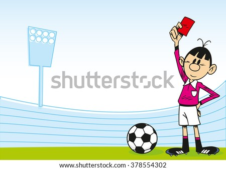 The illustration shows a cartoon of an arbitrator on the football field, which holds the red card in his hand - stock vector