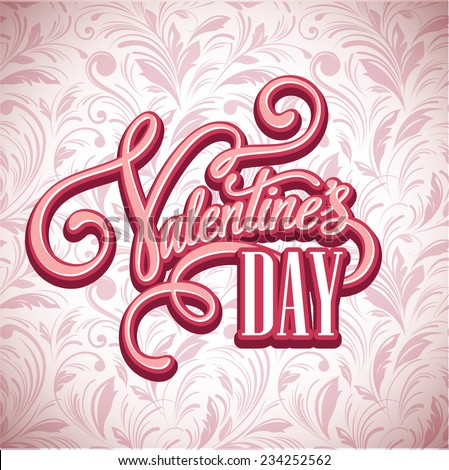 The inscription on Valentine's Day seamless pattern background. Vector illustration - stock vector