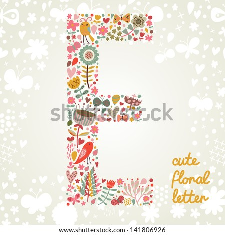 The letter E. Bright floral element of colorful alphabet made ??from birds, flowers, petals, hearts and twigs. Summer floral ABC element in vector - stock vector