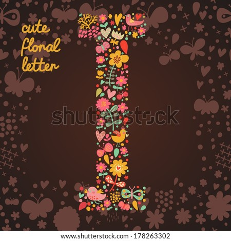 The letter I. Bright floral element of colorful alphabet made from birds, flowers, petals, hearts and twigs. Summer floral ABC element in vector - stock vector