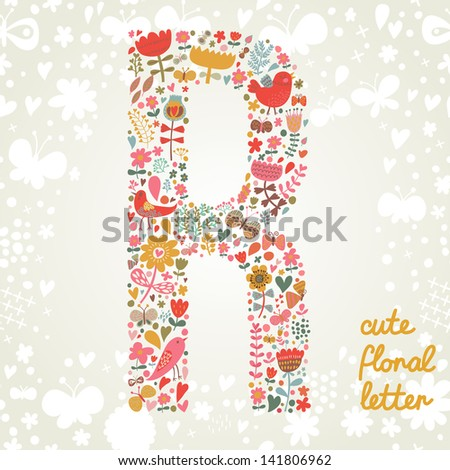 The letter R. Bright floral element of colorful alphabet made ??from birds, flowers, petals, hearts and twigs. Summer floral ABC element in vector - stock vector