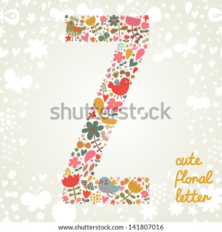 The letter Z. Bright floral element of colorful alphabet made ??from birds, flowers, petals, hearts and twigs. Summer floral ABC element in vector - stock vector